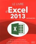 Jean-François Sehan - Le livre d'Excel 2013.