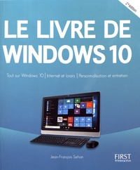 Jean-François Sehan - Le livre de Windows 10.