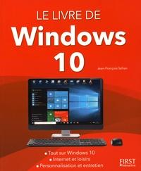 Jean-François Sehan - Le livre de Windows 10.