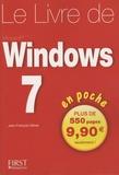 Jean-François Sehan - Le livre de Windows 7 en poche.