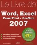 Jean-François Sehan - Le Livre de Word, Excel, PowerPoint et OneNote 2007.
