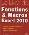 Jean-François Sehan - Le Livre des fonctions & macros Excel 2010.