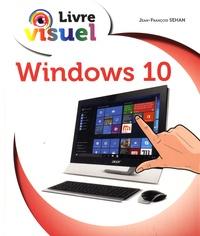 Jean-François Sehan - Windows 10.