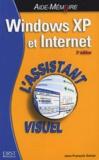 Jean-François Sehan - Windows XP et Internet - L'assistant visuel.
