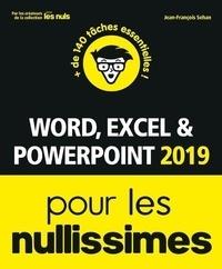 Jean-François Sehan - Word, Excel et Powerpoint 2019 pour les nullissimes.