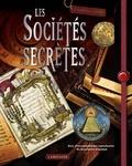 Jean-François Signier - Les sociétés secrètes.