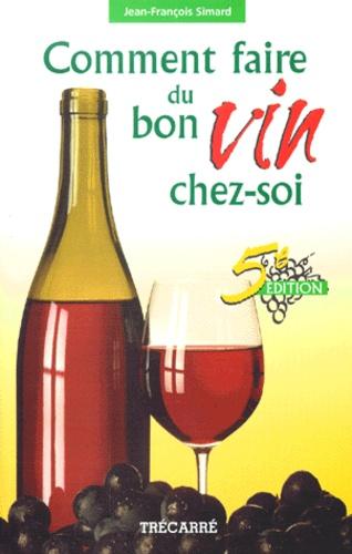 comment faire du bon vin chez