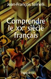 Comprendre le XXe siècle français.pdf