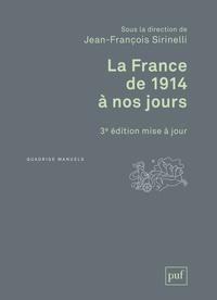 Jean-François Sirinelli - La France de 1914 à nos jours.