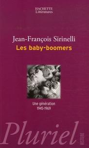 Jean-François Sirinelli - Les baby-boomers - Une génération 1945-1969.