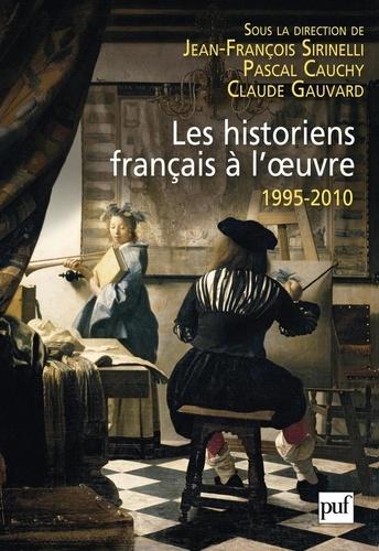 Les historiens fançais à l'oeuvre 1995-2010 - 9782130641964 - 23,99 €