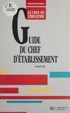 Jean-François Six - Guide du chef d'établissement.