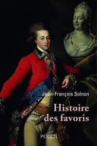 Jean-François Solnon - Histoire des favoris.