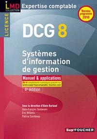 Jean-François Soutenain et Eric Willems - DCG 8 Système d'information de gestion.