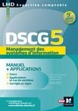 Jean-François Soutenain et Philippe Germak - Management des systèmes d'information DSCG 5 - Manuel et applications.