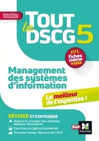 Jean-François Soutenain et Alain Burlaud - Tout le DSCG 5 - Management des systèmes d'information.