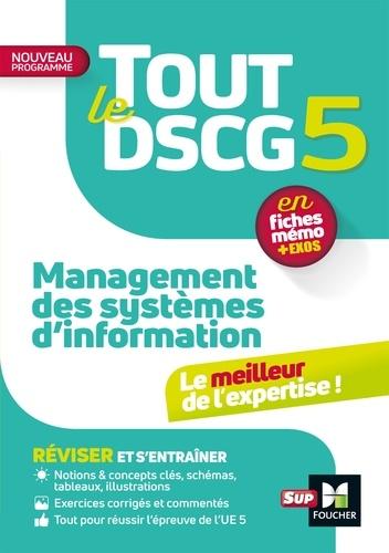 Tout le DSCG 5 - Management des systèmes d'information