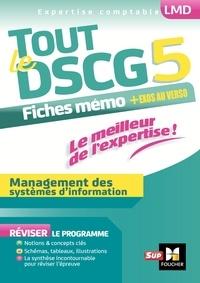 Jean-François Soutenain et Alain Burlaud - Tout le DSCG 5 - Management des systèmes d'informations.