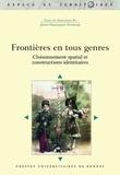 Jean-François Staszak - Frontières en tous genres - Cloisonnement spatial et constructions identitaires.