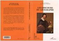 Jean-François Staszak - Les discours du géographe.