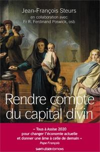 Jean-François Steurs et Ferdinand Poswick - Rendre compte du capital divin.