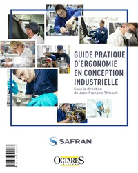 Jean-François Thibault - Guide pratique d''ergonomie en conception industrielle.