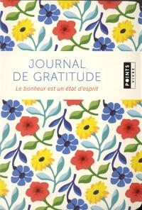 Jean-François Thiriet et Anne Ducrocq - Journal de gratitude - Le bonheur est un état d'esprit.
