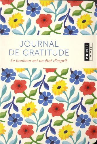 Journal de gratitude. Le bonheur est un état d'esprit