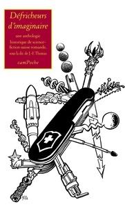 Jean-François Thomas - Défricheurs d'imaginaire - Une anthologie historique de science-fiction suisse romande.