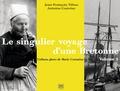 Jean-François Tifiou - Le singulier voyage d'une Bretonne, l'album photo de Marie-Corentine - Volume 1, La Bretagne.