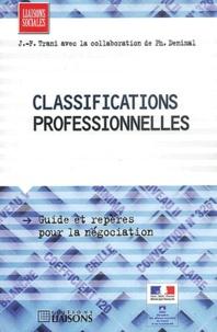 Jean-François Trani et Philippe Denimal - Classifications professionnelles.