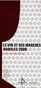 Jean-François Trinquecoste - Le vin et ses marchés - Annales 2009.