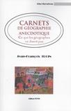 Jean-François Troin - Carnets de géographie anecdotique - Ce que les géographes ne disent pas.
