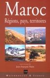 Jean-François Troin et  Collectif - Maroc. - Régions, pays, territoires.