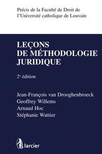 Jean-François Van Drooghenbroeck et Geoffrey Willems - Leçon de méthodologie juridique.