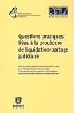 Jean-François Van Drooghenbroeck et Jean-Christophe Brouwers - Questions pratiques liées à la procédure de liquidation-partage judiciaire.