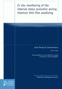 Jean-françois Vanhumbeeck - In situ monitoring of the internal stress evolution during titanium thin film anodising.