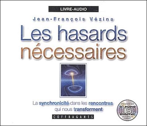 Jean-François Vézina - Les hasards nécessaires. 2 CD audio