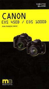 Jean-François Vibert - Canon EOS 450D / EOS 1000D.