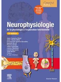 Jean-François Vibert et Professeur emmanuelle Apartis-bourdieu - Neurophysiologie - De la physiologie à l'exploration fonctionnelle - avec simulateur informatique.