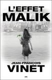 Jean-François Vinet - L'effet Malik - Tome 2, Les branches de l'Olivier.