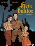 Jean-François Vivier et Régis Parenteau-Denoël - Herr Doktor Tome 1 : La peste et le choléra.