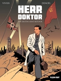 Jean-François Vivier - Herr Doktor  : Un destin sans retour - Tome 1, La peste et le choléra ; Tome 2, Septicémie.