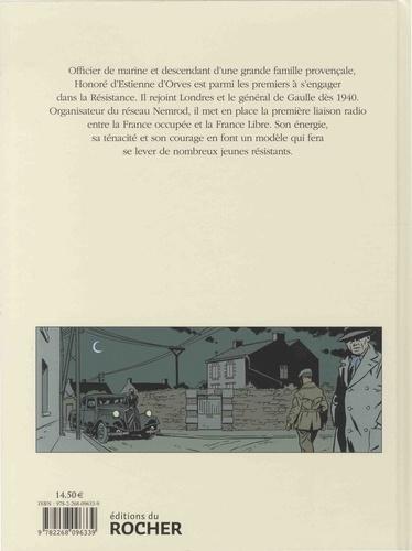 Honoré d'Estienne d'Orves. Pionnier de la Résistance