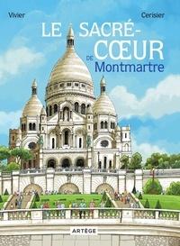 Jean-François Vivier et Emmanuel Cerisier - Le Sacré-Coeur de Montmartre.