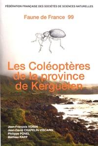 Jean-François Voisin et Jean-David Chapelin-Viscardi - Les coléoptères de la province de Kerguelen (îles subantarctiques de l'océan Indien).