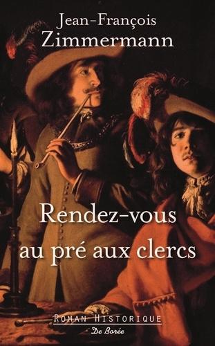 Jean-François Zimmermann - Rendez-vous au pré-aux-clercs.