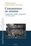 Jean-François Zorn et Salvador Eyezo'o - Concurrences en mission - Propagandes, conflits, coexistences (XVIe-XXIe siècle).
