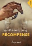 Jean-Frédéric Jung - Récompense.