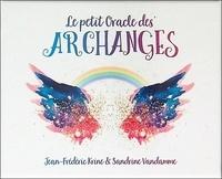 Jean-Frédéric Krine et Sandrine Vandamme - Le petit oracle des archanges.